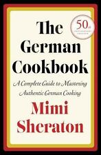 The German Cookbook: A Complete Guide to Mastering Authentic German Cooking, She