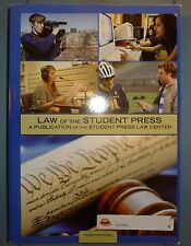 Law of the Student Press : A Publication of the Student Press Law Center, 3rd Ed
