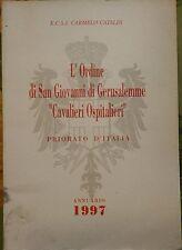 L'Ordine di San Giovanni di Gerusalemme Cavalieri Ospitalieri Priorato d'Italia