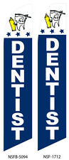 TWO Dentist 15 foot Swooper Feather Flag Sign