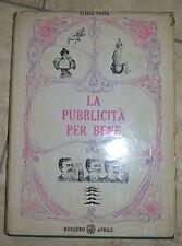 COSTA C. - LA PUBBLICITÀ PER BENE - ED:RUGGERO APRILE - ANNO:1969 (CO)