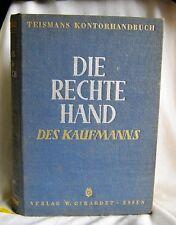 Die  Rechte  Hand  des  Kaufmanns - TEISMANS Kontorhandbuch
