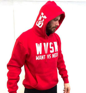 Want vs Need Hoody ***Brand New***