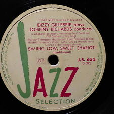 "DIZZY GILLESPIE / JOHNNY RICHARDS Swing low sweet chariot / interlude in ""c"""