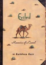 Exiled: Memoirs of a Camel by Karr, Kathleen