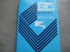 Dictionary of Food Ingredients  (ExLib) by Robert S. Igoe