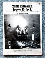 The Diesel from D to L Vernon L. Smith 1980 Railway Engine mwbu