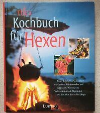 KOCHBUCH FÜR HEXEN / W. LUDWIG VERLAG