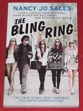 THE BLING RING ~ Nancy Jo Sales ~ LIKE NEW-NOT READ ~ TEENS RIPPED OFF HOLLYWOOD