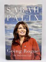 Going Rogue, An American Life ; Sarah Palin 2009 Hardcover 1st Edition