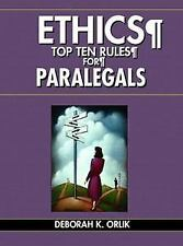 ETHICS: Top Ten Rules for Paralegals (Pearson Prentice Hall Legal)-ExLibrary
