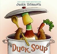 Max the Duck: Duck Soup 2 by Jackie Urbanovic Hardcover