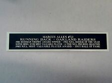 Marcus Allen Oakland Raiders Nameplate For A Football Display Case 1.5 X 6