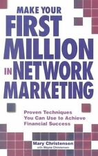 USED (LN) Make Your First Million In Network Marketing: Proven Techniques You Ca
