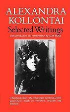 Selected Writings of Alexandra Kollontai by Alexandra M. Kollontai (1980,...