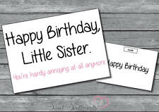 Personalised Funny Humorous Joke Comedy Little Sister Birthday Card
