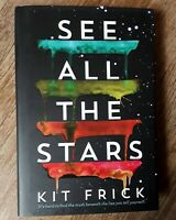 See All the Stars by Kit Frick - 2018 1st Edition