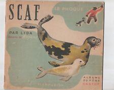 Scaf le phoque par Lida, illustrations de Rojan Père Castor 1943