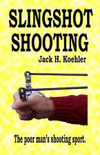 SLINGSHOT SHOOTING -- (AUTOGRAPHED) Koehler, catapult, targets, catapults