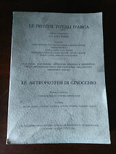 LE PROTESI TOTALI D'ANCA - LE ARTROPROTESI DI GINOCCHIO - LIX congresso S.I.O.T.