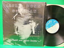 Larry Donn Gillihan Thank You Music Lovers Record Rockabilly Bono AR Shelby 3055