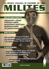 MILITES n19 - rivista militaria magazine Baracca Sturmabzeichen Col Moschin