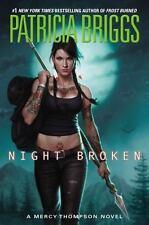 A Mercy Thompson Novel Ser.: Night Broken by Patricia Briggs (2014, Hardcover)