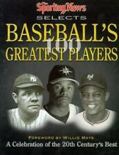 SPORTING NEWS SELECTS- Baseball's 100 Greatest Players by Ron Smith- BRAND NEW