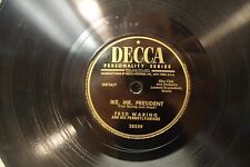 78RPM Fred Waring IKE, MR. PRESIDENT & MAMIE Decca 28559 Excellent -