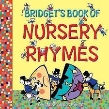 BRIDGET'S BOOK OF NURSERY RHYMES Children's Picture Story New STREVENS-MARZO