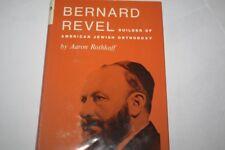 Bernard Revel: builder of American Jewish orthodoxy By Aaron Rothkoff