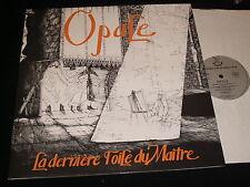 OPALE<>LA DERNIERE TOILE DU MAITRE<>*RARE* Lp VINYL~France Pressing~SACEM POD 02