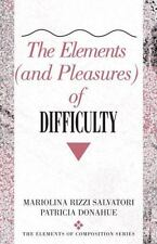 The Elements (and Pleasures) of Difficulty (The Elements of Composition)
