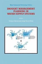 Drought Management Planning in Water Supply Systems: Proceedings from -ExLibrary