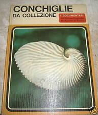 Sergio Angeletti # CONCHIGLIE DA COLLEZIONE # Dea 1968