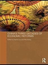Routledge Studies on the Chinese Economy: China's Three Decades of Economic...