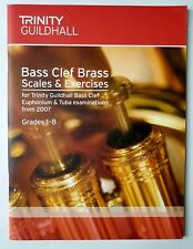 Trinity Guildhall Bass Clef Brass Scales & Exercises: Grades 1-8 (from 2007)
