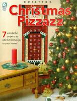 House of White Birches CHRISTMAS PIZZAZZ Quilting Patterns Paperback Book ~ NEW
