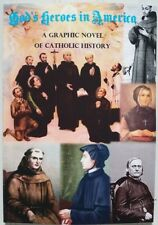 God's Heroes in America: A Graphic Novel of Catholic History ~ 1956 Reprint