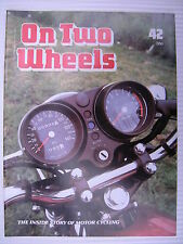 On Two Wheels -  Motorcycle Magazine Volume 3 - Issue No.42 - **FREE POSTAGE**