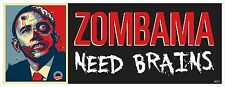 ZOMBIES ZOMBAMA BRAINS - ANTI OBAMA POLITICAL BUMPER STICKER #4033