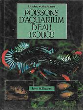 Guide pratique des poissons d'aquarium d'eau douce - John A. Dawes