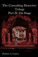 The Consulting Detective Trilogy Part II: On Stage - Signed - Sherlock Holmes