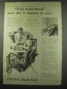 1930 Ipana Tooth paste Ad - Pink tooth brush.. How did it happen to me?