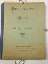 L'Architecture aux Salons: Salon de 1896 - prints from the belle epoque (1896)