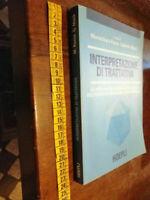 LIBRO-INTERPRETAZIONE DI TRATTATIVA LA MEDIAZIONE LINGUISTICO-CULTURALE hoepli