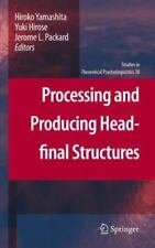 Processing and Producing Head-Final Structures 38 (2013, Paperback)