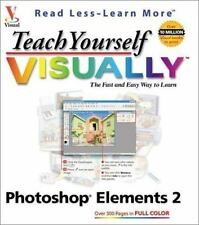 Teach Yourself VISUALLY Photoshop Elements 2.0 ( Wooldridge, Mike ) Used -
