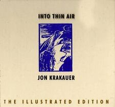Into Thin Air: A Personal Account of the Mount Everest Disaster (The Illustrated
