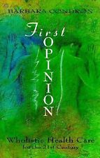 First Opinion: Wholistic Health Care for the 21st Century (School of M-ExLibrary